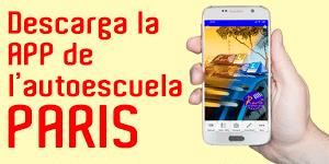 Haz click para descargar la APP gratuita de la Autoescuela PARIS.